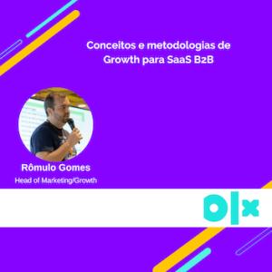 metodologias de growth para saas b2b romulo gomes