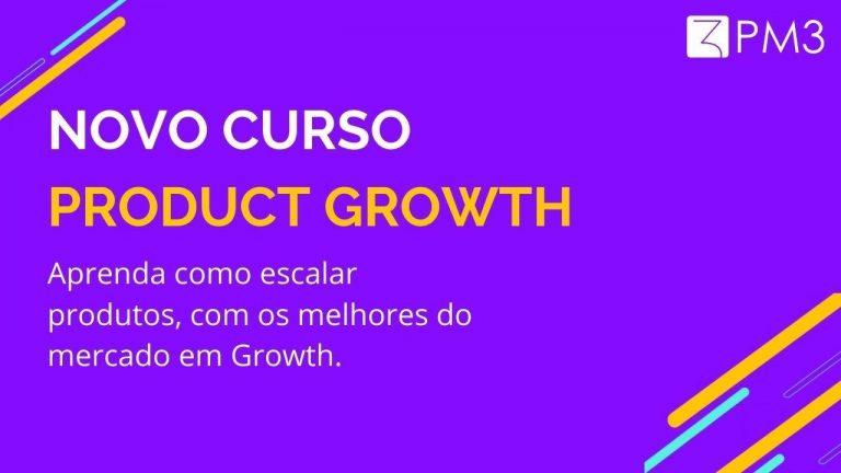 Curso de Product Growth da PM3
