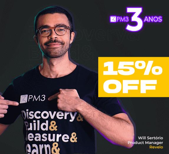 desconto aniversario cursos pm3 15% curso product discovery tecnicas de discovery entrevistas com usuarios teste de usabilidade will sertorio