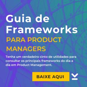 guia de frameworks para product managers ebook creditas